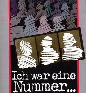 ICH WAR EINE NUMMER    GESCHICHTEN AUS AUSCHWITZ - Kazimierz Piechowski